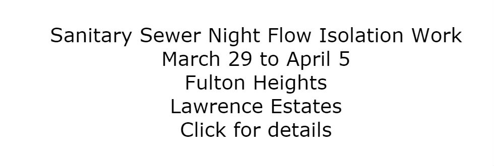 Sanitary Sewer Night Flow Isolation Work